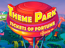 Автомат онлайн Theme Park – Tickets of Fortune – секреты Netent